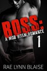 Boss: Volume 1: A Mob BDSM Romance