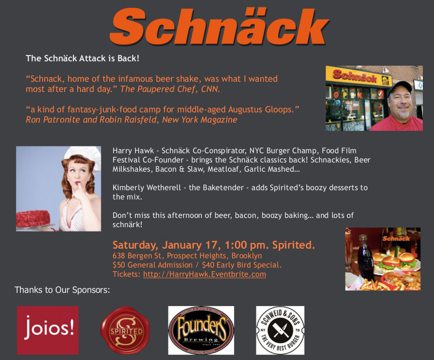 A flyer for a pop-up one day version of Schnack that is occurring Jan 17, 2015 in Brooklyn NY