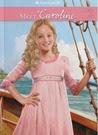 Meet Caroline (American Girls: Caroline, #1)