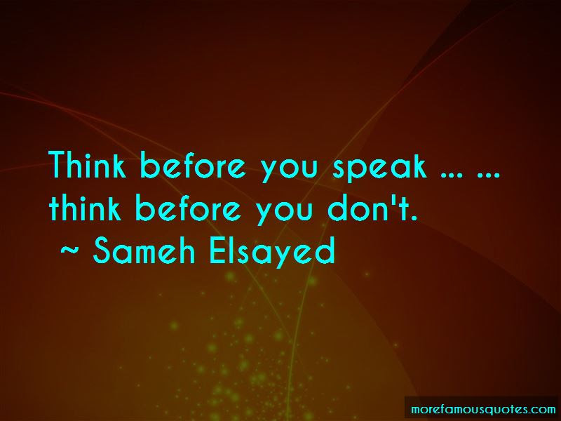 Quotes About Think Before You Speak Top 51 Think Before You Speak
