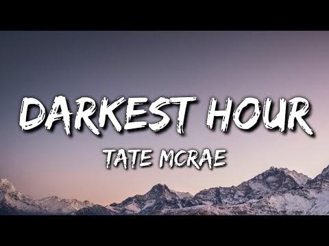 Tate McRae - Darkest Hour Lyrics