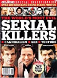 The World's Most Evil Serial Killers Cannibalism Sex Torture