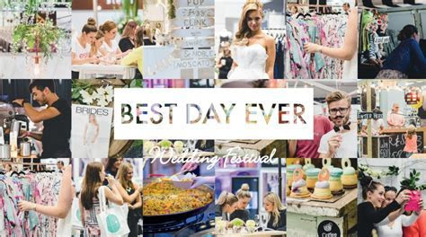 Find tickets for BEST DAY EVER Wedding Festival SS2016