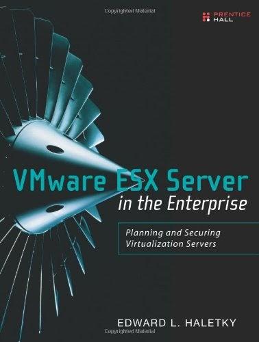 [PDF] VMware ESX Server in the Enterprise: Planning and Securing Virtualization Servers Free Download