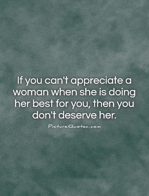 Quotes About Appreciating A Girl 50 Quotes