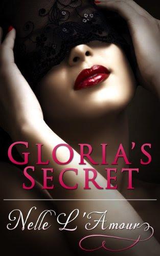 Gloria's Secret (Gloria Book 1) by Nelle L'Amour