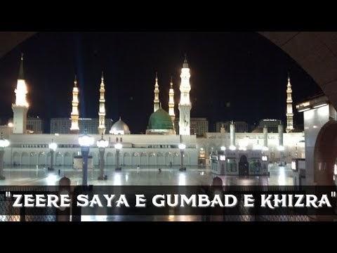 Zehre Saya Ae Ghumbad Raat Ka Basera Hai Naat Lyrics