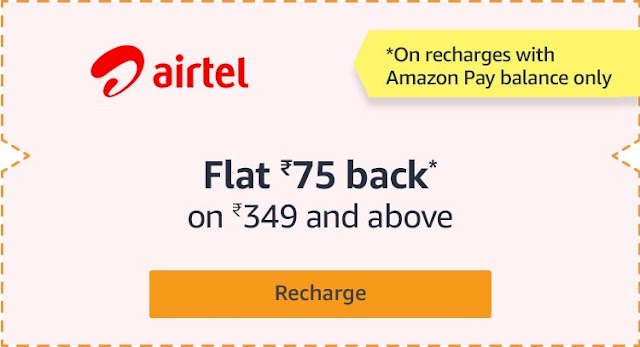 [All users] Get ₹75 Cashback on Airtel Recharge of ₹349 at Amazon