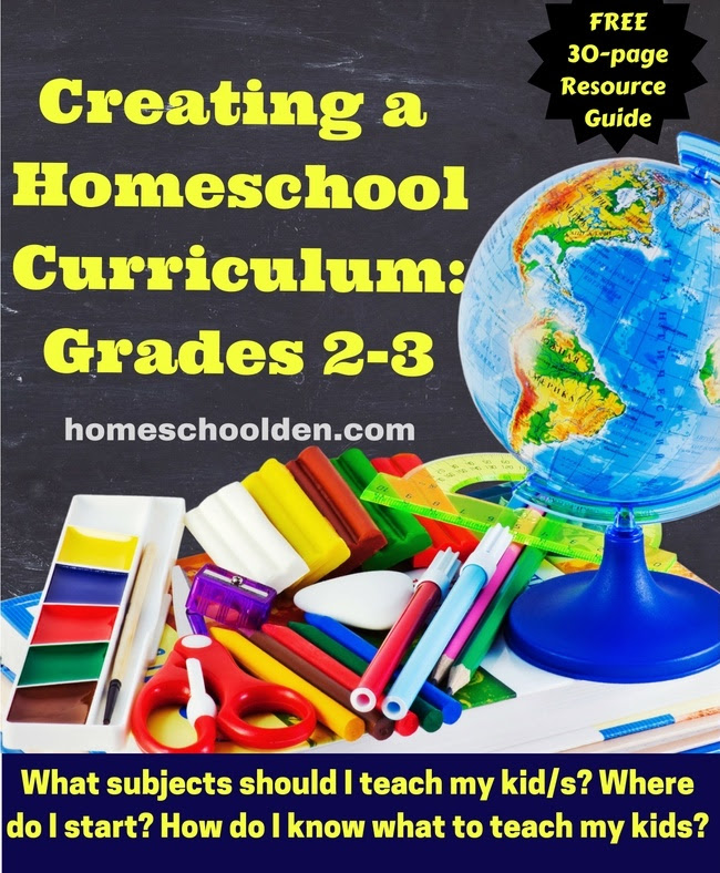 Creating Your Homeschool Curriculum Grades 2 3 Resource Guide Homeschool Den