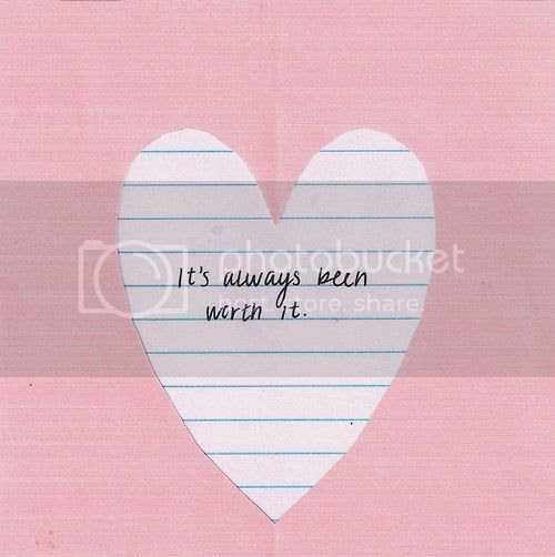 LE LOVE BLOG LOVE QUOTE ITS ALWAYS BEEN WORTH IT LINED PAPER HEART COLLAGE photo LELOVEBLOGLOVEQUOTEITSALWAYSBEENWORTHITLINEDPAPERHEARTCOLLAGE_zpscf7fd7a5.jpg