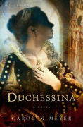http://www.barnesandnoble.com/w/duchessina-carolyn-meyer/1102540872?ean=9780547539034