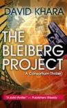 The Bleiberg Project: A Consortium Thriller