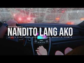 Nandito Lang Ako by Skusta Clee, Jnske, Leslie, Honcho, Bullet D & Flow G [Lyric Video]