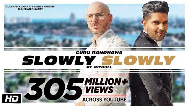slowly slowly lyrics guru randhawa ft pitbull