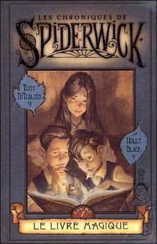 Couverture Les Chroniques de Spiderwick, tome 1 : Le Livre Magique