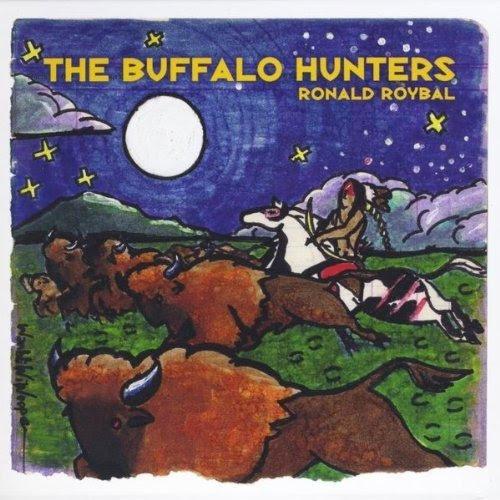 The Buffalo Hunters - Ronald Roybal