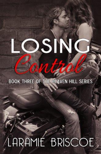 Losing Control (Heaven Hill Series) by Laramie Briscoe