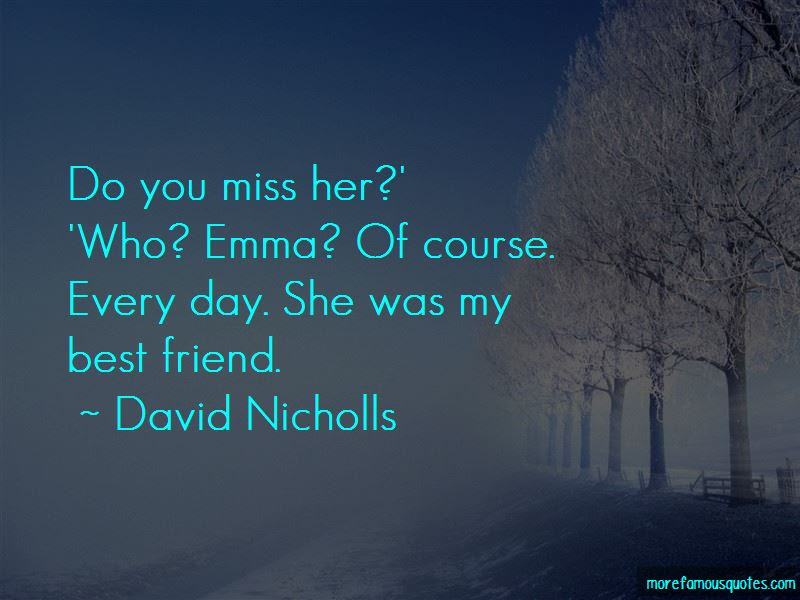 Best Friend I Miss You Quotes Top 17 Quotes About Best Friend I