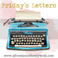 Fridays Letters - Where has the time gone?