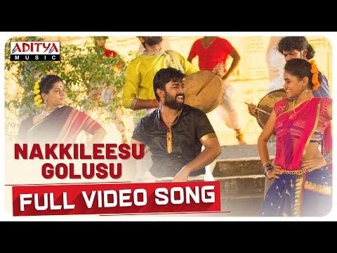 Nakkileesu Golusu Full Video Song