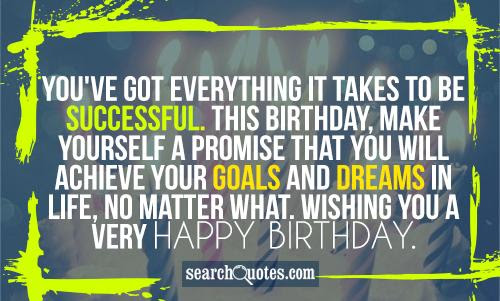 Happy Birthday Quotes Quotes About Happy Birthday Sayings About