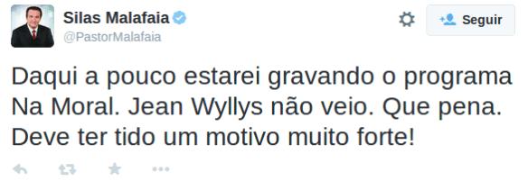 Tweet do pastor Silas Malafaia sobre ausência de Wyllys que foi apagado