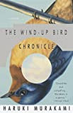 The Wind-Up Bird Chronicle, by Haruki Murakami