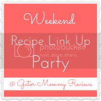 Weekend Recipe Link Up Party at Gator Mommy Reviews
