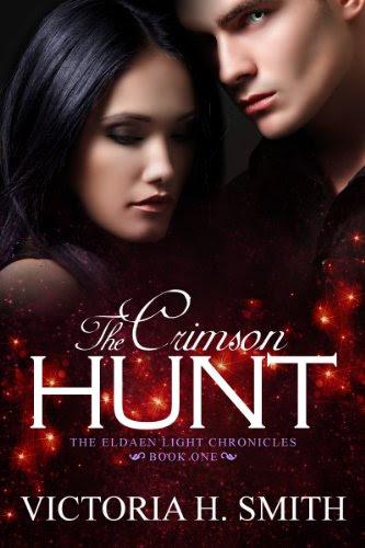 The Crimson Hunt (Eldaen Light Chronicles) by Victoria H. Smith