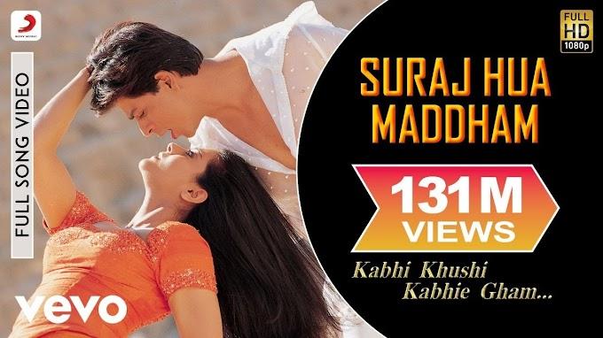 Suraj Hua Maddham - K3G Shah Rukh Khan, Kajol  Sonu Nigam, Alka Yagnik - Sonu Nigam & Alka Yagnik Lyricsn  ihindi