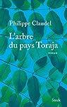 L\'arbre du pays Toraja par Philippe Claudel