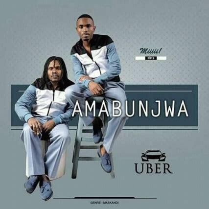 amabunjwa uber  mp mb waploaded