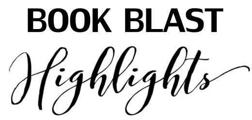 Book Blast Highlights