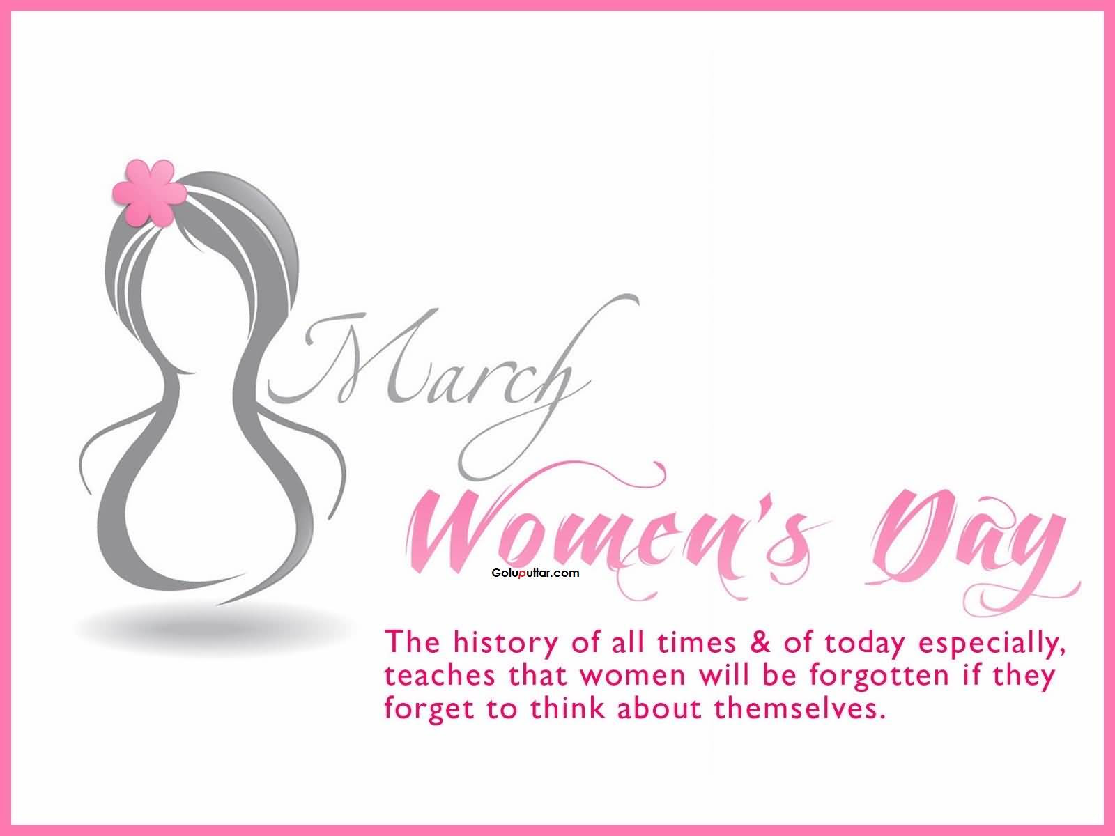 Old Womens Day Quote March Is The Month Of Womens Photos And