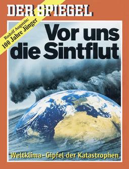 Der Spiegel-Cover: Vor uns die Sintflut