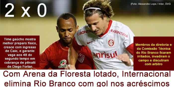 Com Arena da Floresta lotado, Internacional elimina Rio Branco com gol nos acréscimos