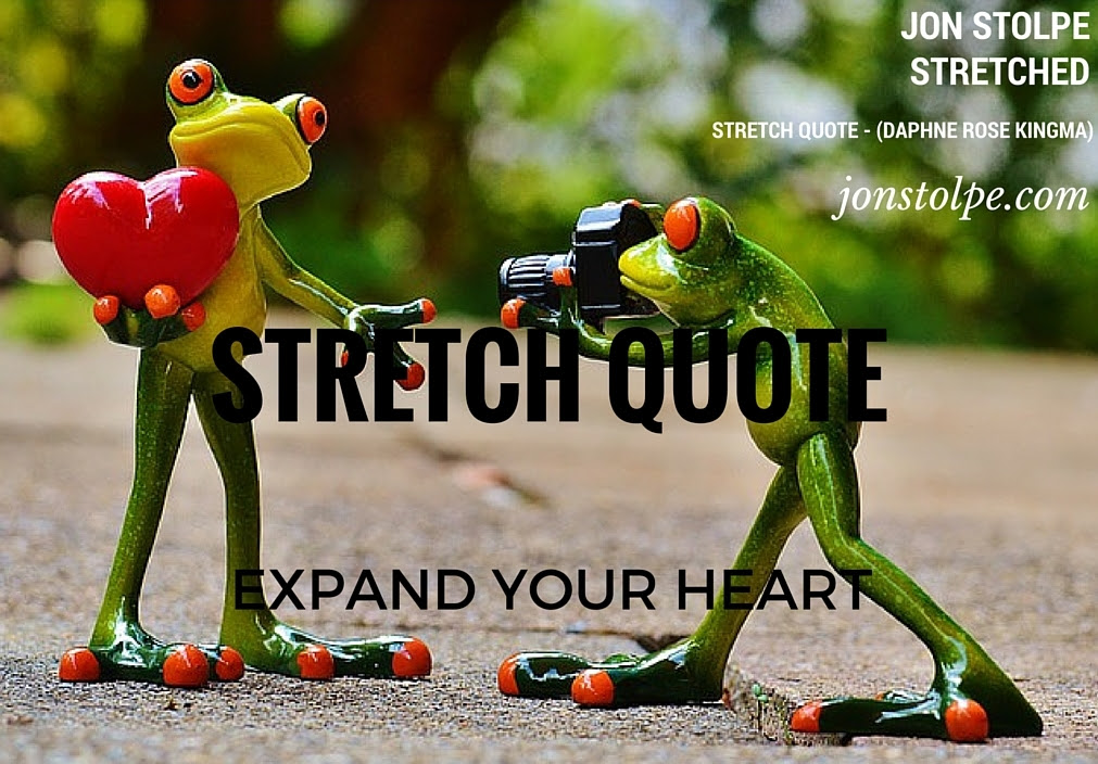 Stretch Quote Expand Your Heart At Daphnekingma