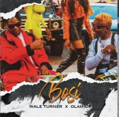 Download Video: Wale Turner ft Olamide – Bosi