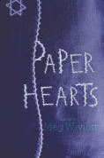 Title: Paper Hearts, Author: Meg Wiviott