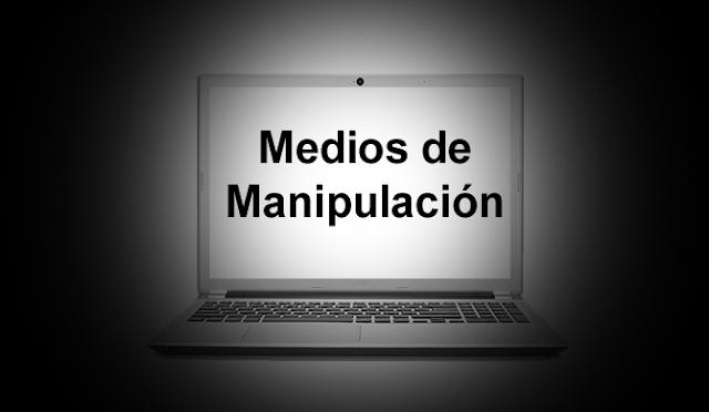 Medios de Manipulación