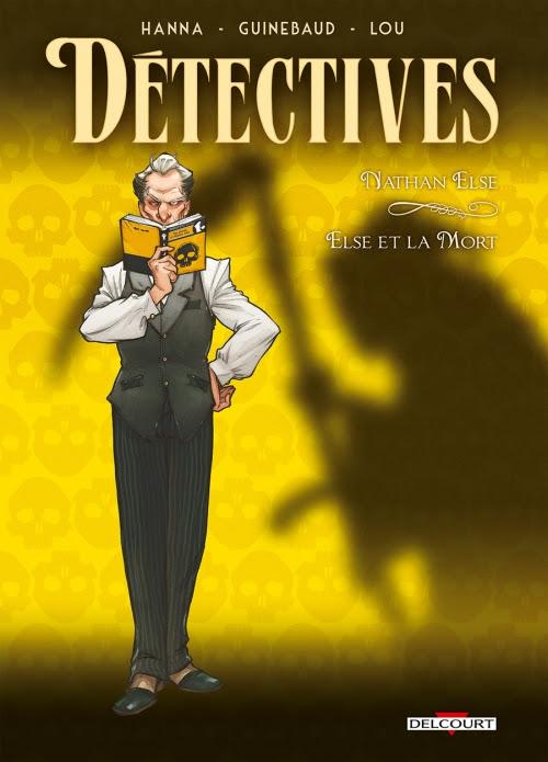 Couverture Détectives, tome 7 : Nathan Else, Else et la mort