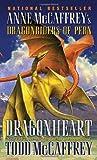 Dragonheart, by Todd McCaffrey