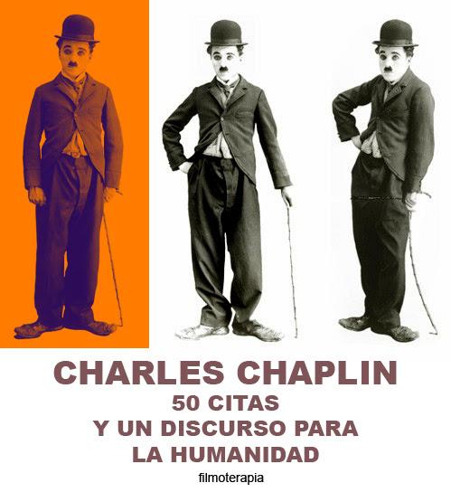50 Citas Inspiradoras Y Un Discurso Para La Humanidad Charles