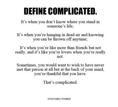 Quotes About Relationship Complicated 68 Quotes