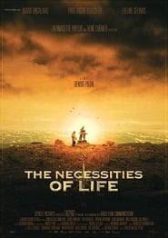 The Necessities of Life Ver Descargar Películas en Streaming Gratis en Español