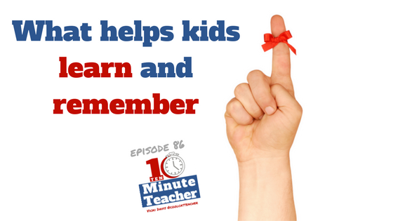 what helps kids learn and remember (1)
