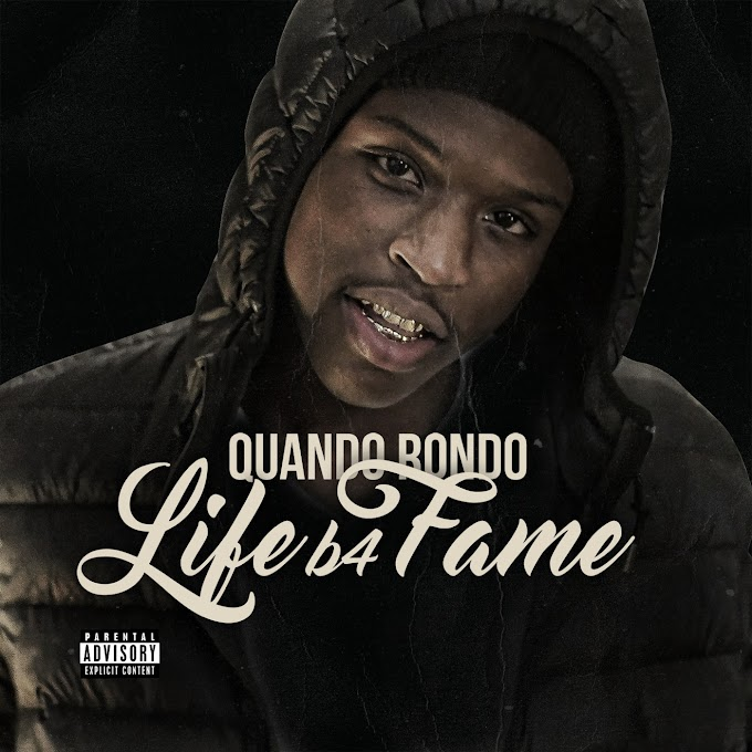 Quando Rondo - Life B4 Fame (Album) [iTunes Plus AAC M4A]