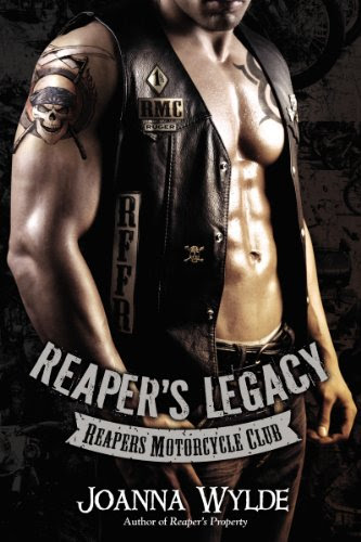 Reaper's Legacy (Reapers Motorcycle Club) by Joanna Wylde