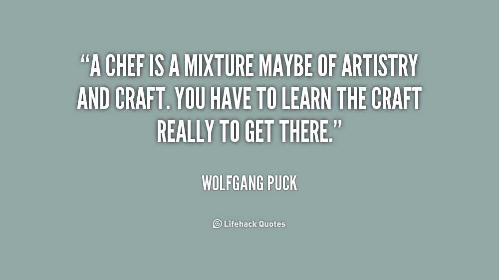Famous Chef Quotes Wwwpicswecom