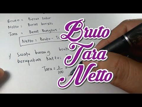 Bruto, Tara, dan Netto